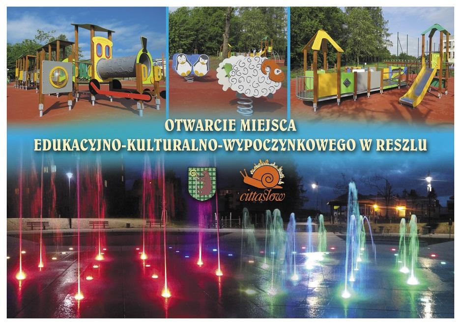 Ilustracja do informacji: Otwarcie Miejsca – Edukacyjno- Kulturalno- Wypoczynkowego w Reszlu